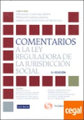 Comentarios a la Ley Reguladora de la Jurisdicción Social por Agustí Juliá, Jordi PDF