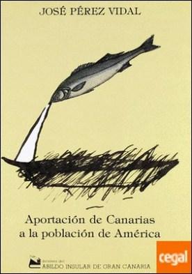 Aportación de Canarias a la población de América
