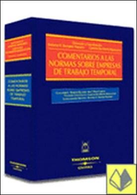 Comentarios a las Normas sobre Empresas de Trabajo Temporal