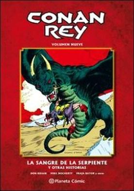 Conan Rey nº 09/11. La sangre de la serpiente y otras historias