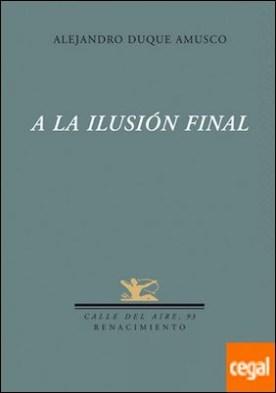 A la ilusión final