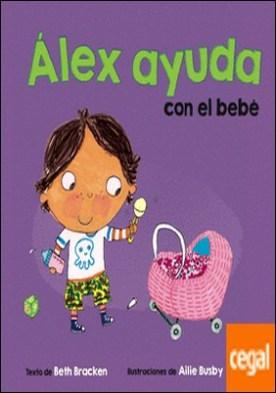 Álex ayuda con el bebé