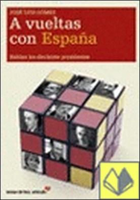 A vueltas con España. Hablan los 17 presidentes . Hablan los diecisiete presidentes