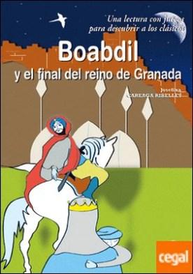Boabdil y el final del reino de Granada