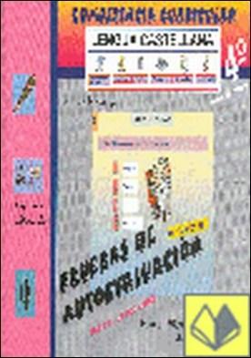COMPETENCIA CURRICULAR LENGUA 4º PRIMARIA + SOLUCIONARIO . PRUEBAS DE AUTOEVALUACION