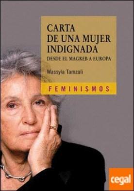 Carta de una mujer indignada . desde el Magreg a Europa