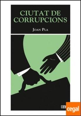 Ciutat de corrupcions