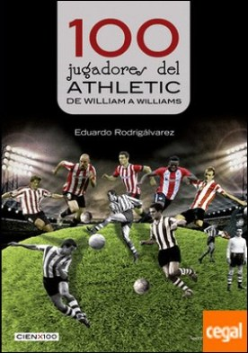 100 jugadores del Athletic . De William a Williams