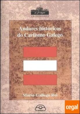 Andares históricos do carlismo galego