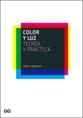 Color y luz. Teoría y práctica