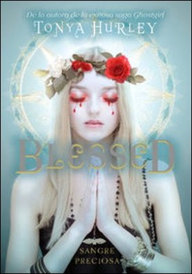Blessed (The Blessed 1). Sangre preciosa