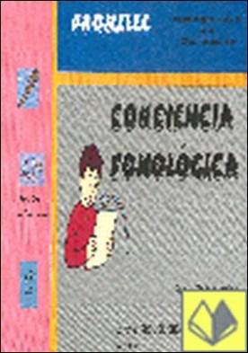 Conciencia fonológica . Programa para la Mejora de la Lectura y la Escritura