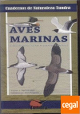 Aves marinas . introducción a las especies ibéricas por Hernández Navarro, Víctor José