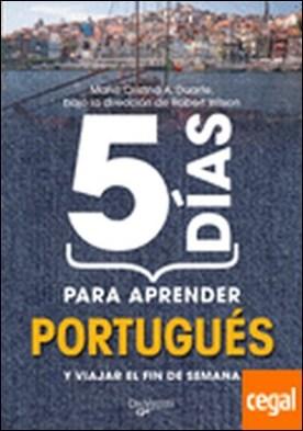 5 días para aprender portugués . Y VIAJAR EL FIN DE SEMANA