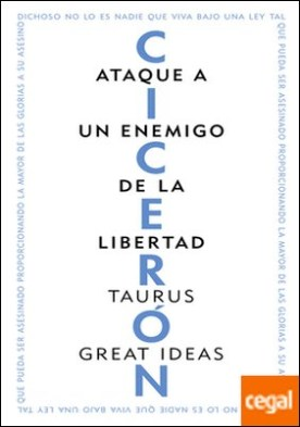 Ataque a un enemigo de la libertad (Serie Great Ideas 3)