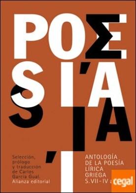 Antología de la poesía lírica griega . (siglos VII-IV a. C.)