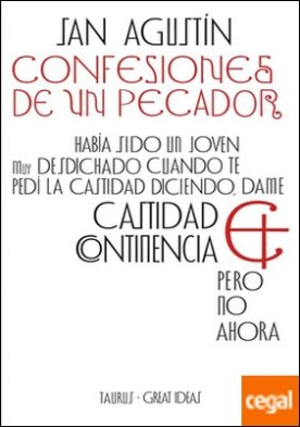 Confesiones de un pecador (Serie Great Ideas 2)