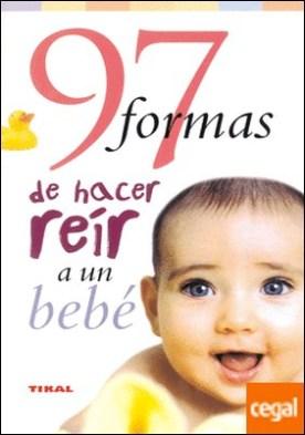 97 formas de hacer reír a un bebé