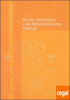 Acceso electrónico a las Administraciones Públicas