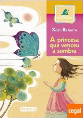 A princesa que venceu a sombra