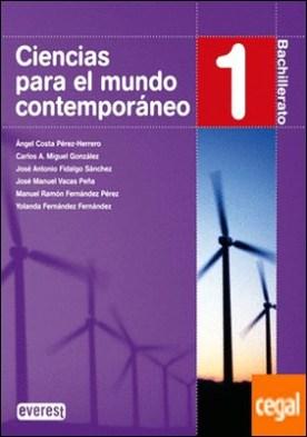 Ciencias para el mundo contemporáneo. 1º Bachillerato