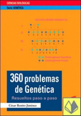 360 problemas de genética . resueltos paso a paso