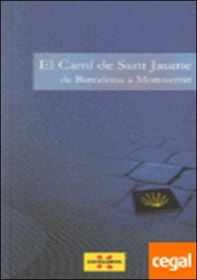 camí de Sant Jaume. De Barcelona a Montserrat/El