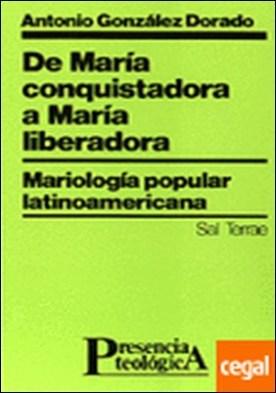 044 - De María conquistadora a María liberadora. Mariología popular latinoamericana