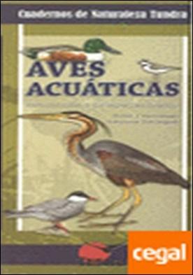 Aves acuáticas . introducción a las especies ibéricas por Hernández Navarro, Víctor José PDF