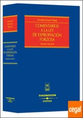 Comentarios a la Ley de Expropiación Forzosa