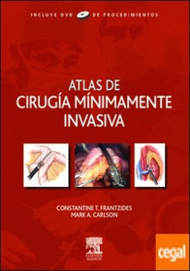 Atlas de cirugía mínimamente invasiva + DVD-ROM