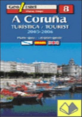 A Coruña . turística = tourist : 2005-2006