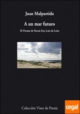 A un mar de futuro