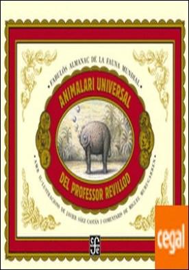 Animalari universal del profesor Revillod / Almanac il.lustrat de la fauna mundial . almanac il·lustrat de la fauna mundial