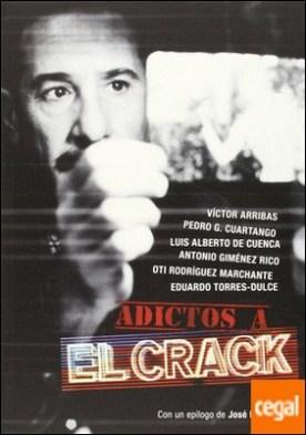 Adictos a el crack