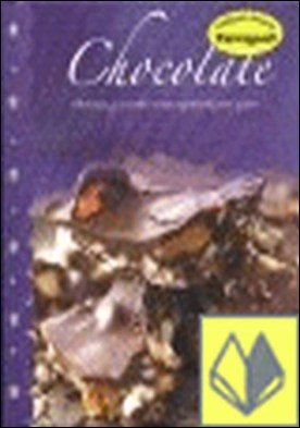Chocolate . DELICIOSAS Y SENCILLAS RECETAS EXPLICADAS PASO A PASO