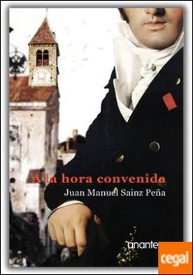 A la hora convenida por Sáinz Peña, Juan Manuel PDF