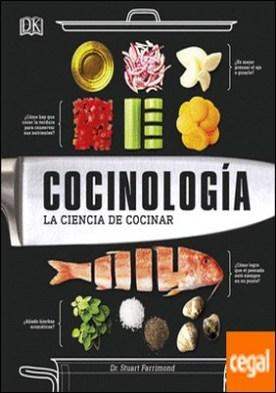 Cocinología . La ciencia de cocinar