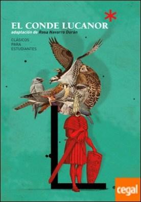Clásicos para Estudiantes: EL CONDE LUCANOR (adaptación de Rosa Navarro Durán)