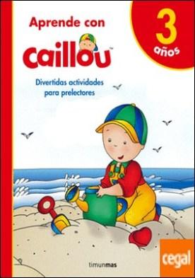 Aprende con Caillou 3 años