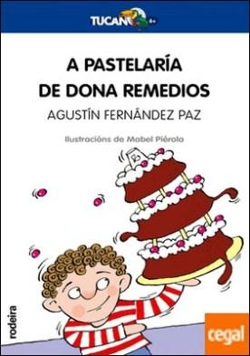 A PASTELARÍA DE DONA REMEDIOS