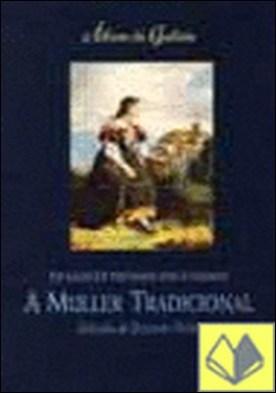 Álbum de Galicia: A muller tradicional . ALBUM DE GALICIA
