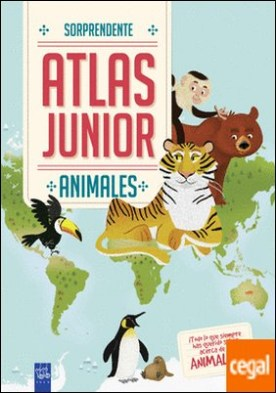 Animales . Sorprendente Atlas Junior