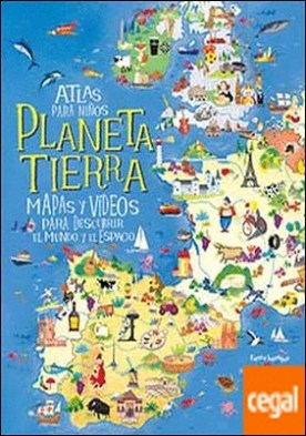 ATLAS PARA NIÑOS PLANETA TIERRA . MAPAS Y VIDEOS PARA DESCUBRIR EL MUNDO Y ESPACIO