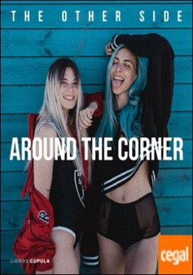 Around the corner . The Other Side