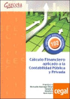 Cálculo financiero aplicado a la contabilidad pública y privada