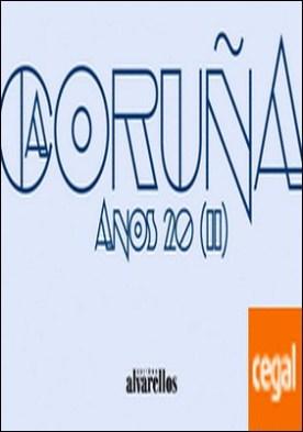 A CORUÑA ANOS 20 (II)