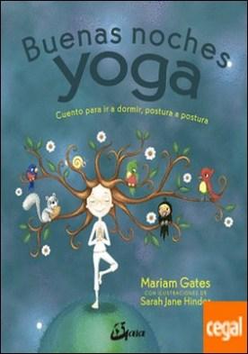 Buenas noches yoga . Cuento para ir a dormir, postura a postura