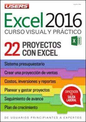 Excel 2016 – Proyectos con Excel: De usuarios principiantes a expertos - Curso visual y práctico - 22