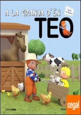 A la granja d'en Teo por Denou, Violeta